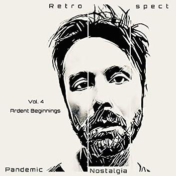 Pandemic Nostalgia (Volume 4) [Ardent Beginnings]