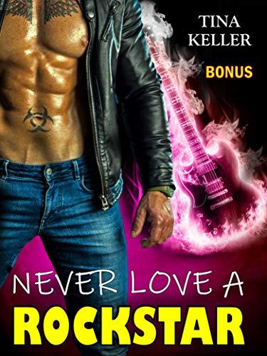 Never love a Rockstar - Bonus Band von [Tina Keller]