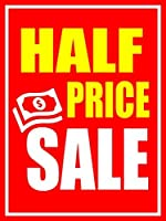 Half Price Sale Business Retail Display Sign 18x24 Full Color 5 Pack [並行輸入品]