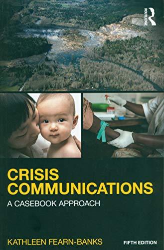 Crisis Communications (Routledge Communication Series)