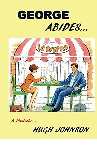 George Abides: A Pastiche (English Edition)