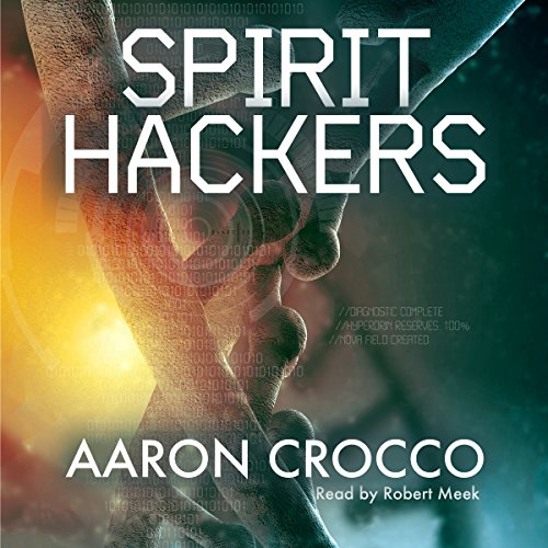 Spirit Hackers audiobook cover art