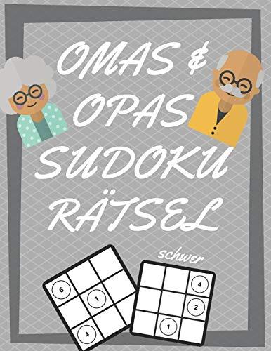 Omas und Opas Sudoku Rätsel: 200 Seiten mit extrem schwer Sudoku inklusive Lösungen und Großdruck   Gedächtnistraining für Senioren   Perfekte Geschenkidee für Großeltern