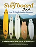 The Surfboard Book: How Design Affects P...