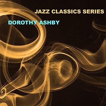 Jazz Classics Series: Dorothy Ashby