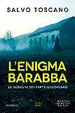 L'enigma Barabba (Le indagini dei fratelli Corsaro Vol. 2)