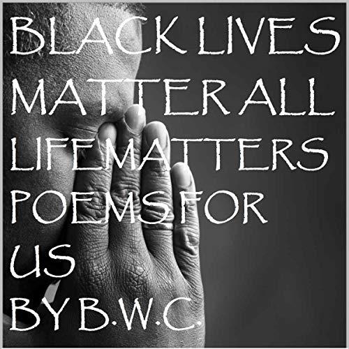 Black Lives Matter: All Life Matters cover art