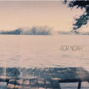 For Noah EP