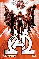 New Avengers Tome 1 - Tout Meurt de Jonathan Hickman