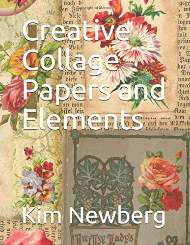 Creative Collage Papers and Elements (Floral and Vintage, Band 1)