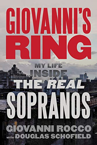 Amazon.com: Giovanni's Ring: My Life Inside the Real Sopranos eBook: Rocco,  Giovanni, Schofield, Douglas: Kindle Store