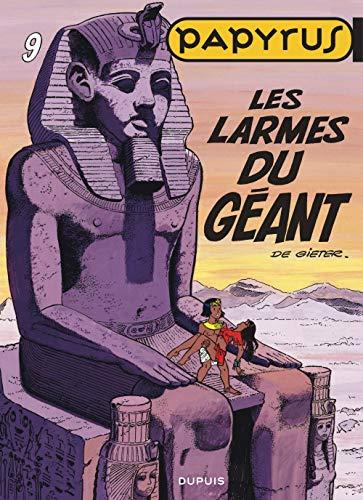 Papyrus, tome 9 : les larmes du géant