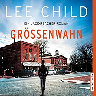 Größenwahn     Jack Reacher 1              By:                                                                                                                                 Lee Child                               Narrated by:                                                                                                                                 Michael Schwarzmaier                      Length: 16 hrs and 22 mins     2 ratings     Overall 5.0
