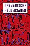 Germanische Heldensagen (Reclams Universal-Bibliothek) - Reiner Tetzner