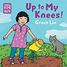 Up to My Knees! (Storytelling Math) by [Grace Lin]