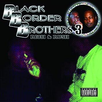 Black Border Brothers 3