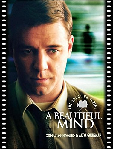 A Beautiful Mind: The Shooting Script