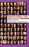 Constitutional Law and Politics: Volume 2: Civil Rights and Civil Liberties (Eleventh Edition) (Vol. 2)