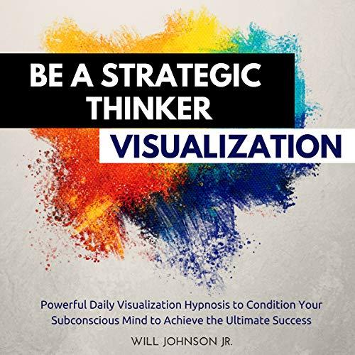 Be a Strategic Thinker Visualization Titelbild