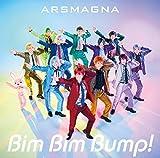 Bim Bim Bump! / アルスマグナ