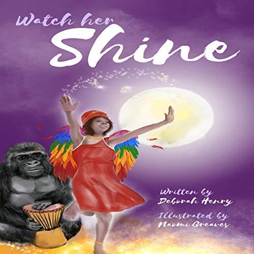 Watch Her Shine audiobook cover art
