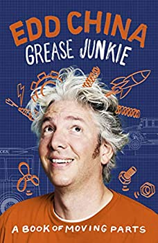 Grease Junkie  A Book of Moving Parts