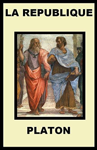 PLATON: LA REPUBLIQUE (INCLUT LES 10 LIVRES)(PLATON, PLATON OEUVRE COMPLETE, PLATON LA REPUBLIQUE, APOLOGIE DE SOCRATE, PLATON GORGIAS, PLATON LE BANQUET)