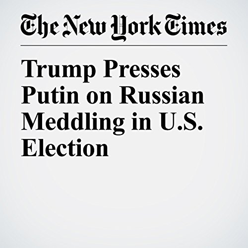 Trump Presses Putin on Russian Meddling in U.S. Election audiobook cover art