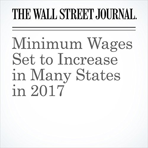 Minimum Wages Set to Increase in Many States in 2017 copertina