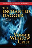 The Enchanted Dagger (The Chronicles of Lifthrasir) (Volume 1)