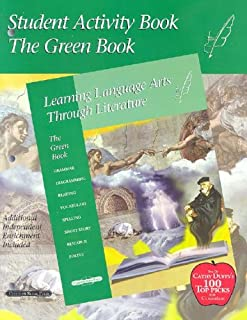 Green Student Activity Book (Learning Language Arts Through Literature)