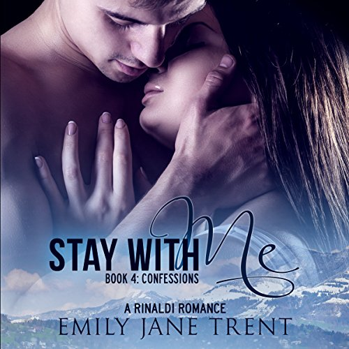 Stay with Me - Book 4: Confessions audiobook cover art