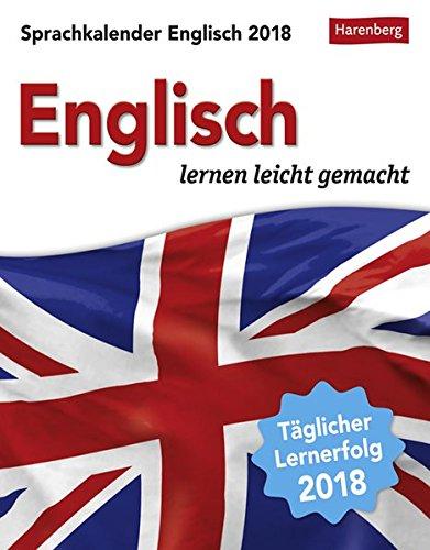 Sprachkalender Englisch - Kalender 2018: Englisch lernen leicht gemacht