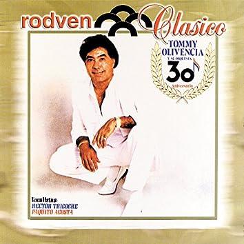 """Rodven Clasico: Tommy Olivencia Y Su Orquesta """"30 Aniversario"""""""