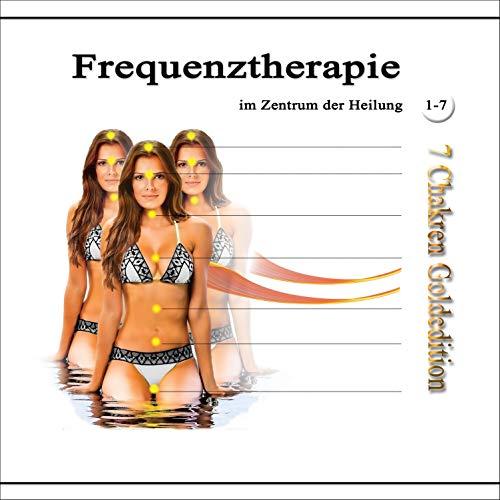 Frequenztherapie im Zentrum der Heilung 1-7 Titelbild