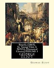 Romola, (1863), by George Eliot, A NOVEL (Oxford World's Classics) VOLUME 1: Christian Bernhard, Freiherr von Tauchnitz (A...