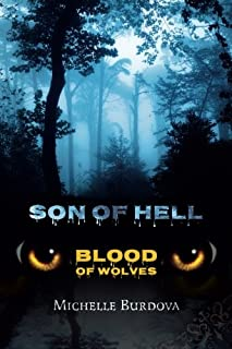 Son of hell: Blood of wolves