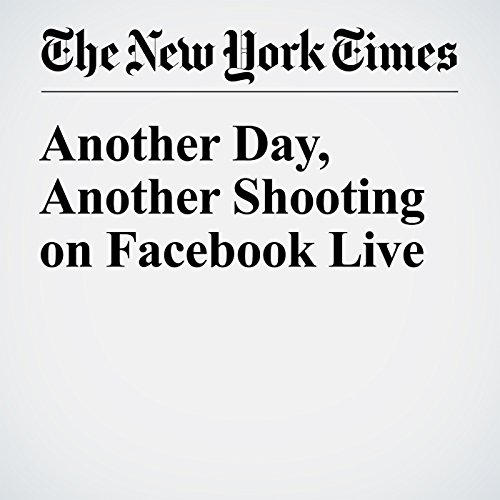 Another Day, Another Shooting on Facebook Live audiobook cover art