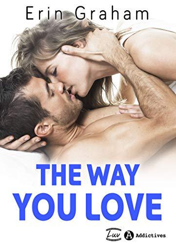 Couverture du livre The Way You Love (teaser)