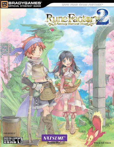 Rune Factory 2: A Fantasy Harvest Moon: Official Strategy Guide