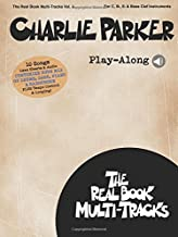 Charlie Parker Play-Along: Real Book Multi-Tracks Volume 4