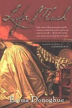 Life Mask: A Novel by [Emma Donoghue]