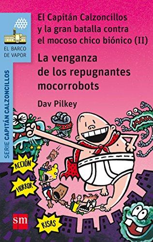 La venganza de los repugnantes mocorrobots (El Barco de Vapor Azul)