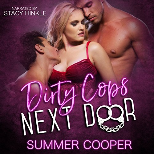 Dirty Cops Next Door audiobook cover art