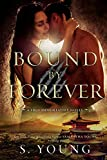 Bound by Forever (A True Immortality Novel)