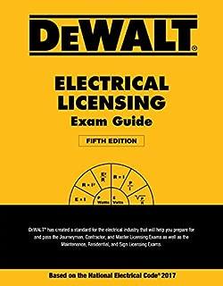 DEWALT Electrical Licensing Exam Guide: Based on the NEC 2017 (DEWALT Series)
