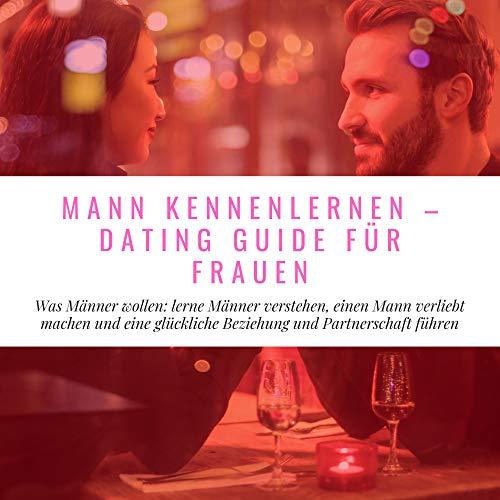Mann Kennenlernen - Dating Guide für Frauen Titelbild