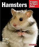 Hamsters (Complete Pet Owner s Manuals)
