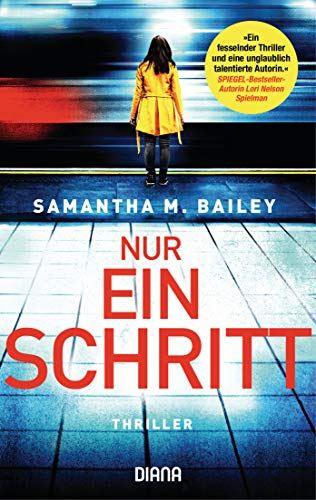 Nur ein Schritt: Thriller (German Edition) by [Samantha M. Bailey, Kerstin Winter]