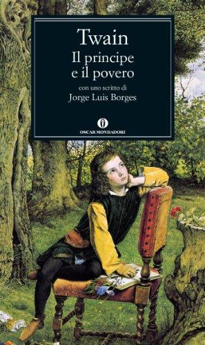 Il principe e il povero (Mondadori) (Oscar classici Vol. 522)